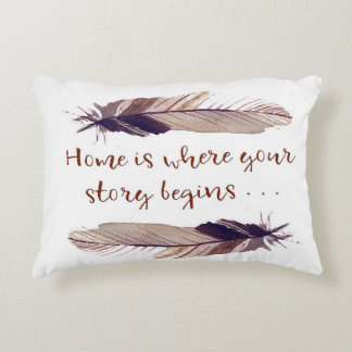 """Home is Where Your Story Begins"" Accent Pillow"