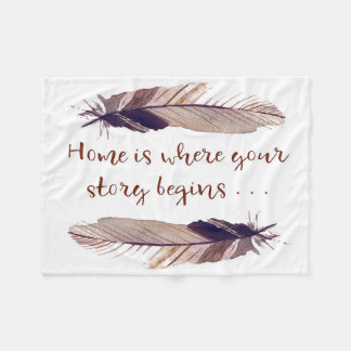 """Home is Where Your Story Begins"" Throw Blanket"