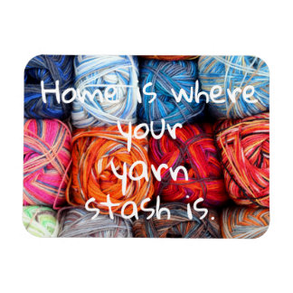 Home is where your yarn stash is magnet