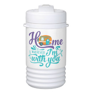 Home is Wherever I'm with you - Cute Retro Camper Drinks Cooler