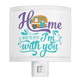 Home is Wherever I'm with you - Cute Retro Camper Night Lite