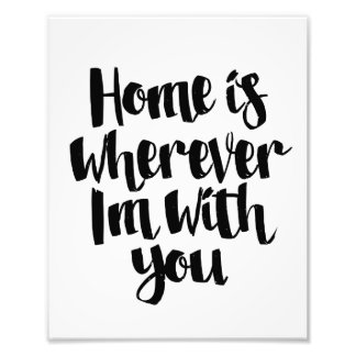 Home is Wherever I'm With You Wall Art Print