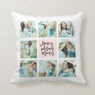 Home is Wherever Mom isCollage Throw Pillow
