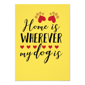 Home is wherever my dog is card
