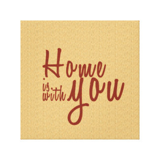 Home is with You Stretched Canvas Print