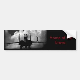 Home of the brave. bumper sticker
