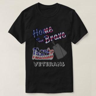Home of the Brave - Thanks Veterans T-Shirt