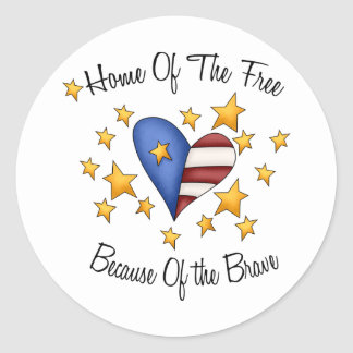 Home Of The Free Because Of The Brave Round Sticker