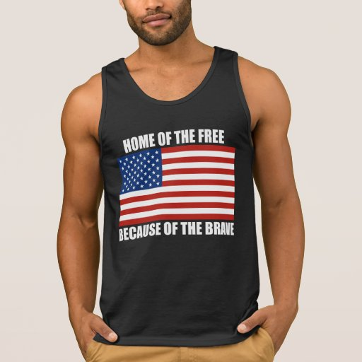 Home Of The Free Because Of The Brave T Shirt