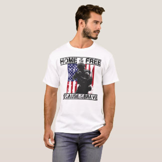 Home of the Free / Becuase of the Brave (ALT) T-Shirt