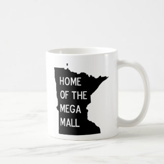 Home of the Mega Mall MN Silhouette Coffee Mug Cup