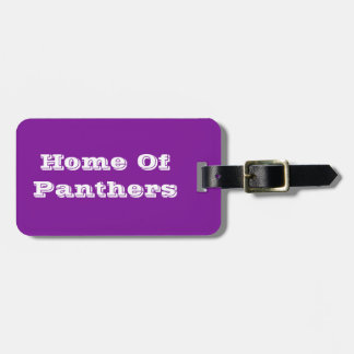 Home Of The Panthers Luggage Tag