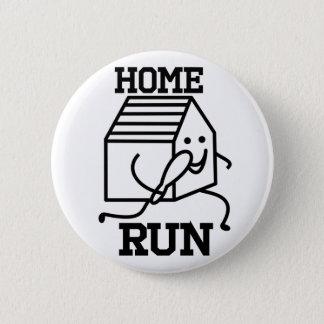 'Home Run' Badge 2 Inch Round Button
