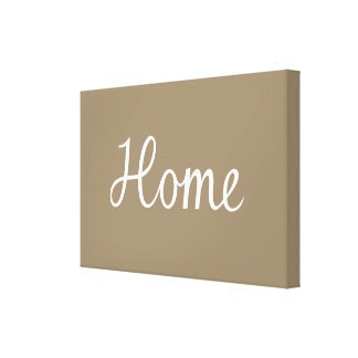 Home Script in White on Taupe Gallery Wrap Canvas