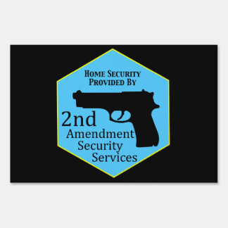 Home Security by Second Amendment Sign