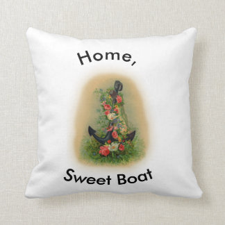 """Home Sweet Boat"" Nautical themed Throw Pillow"