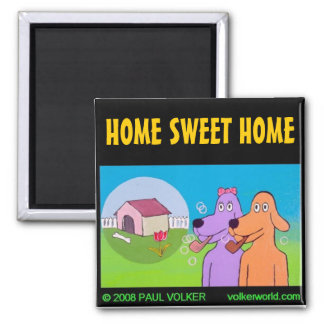 HOME SWEET HOME $3.00 MAGNET
