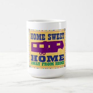 Home Sweet Home - 5th Wheel Mug