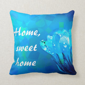 Home sweet home Blue Rose background Throw Pillow