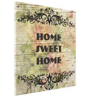 Home Sweet Home Stretched Canvas Prints