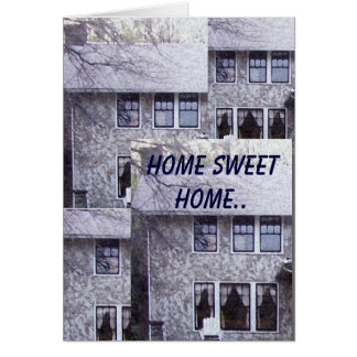 Home Sweet Home.. Card