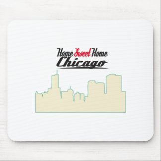 Home Sweet Home Chicago Mouse Pad