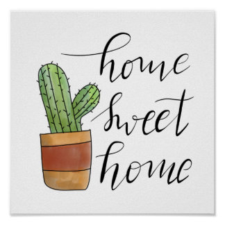 Home Sweet Home Handwritten Succulent Illustration Poster