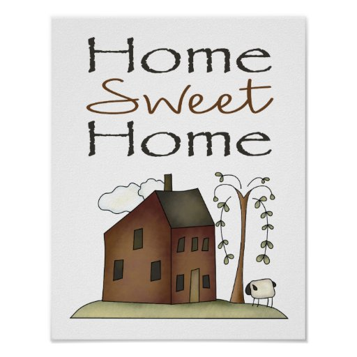 Home Sweet Home Prim Saltbox House with Willow Poster