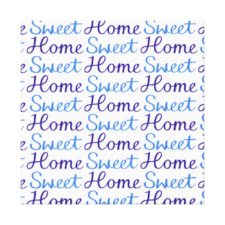 Home Sweet Home Repeat Script Pattern Blue & White Canvas Print