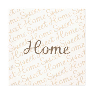 Home Sweet Home Script Design in Browns Stretched Canvas Print