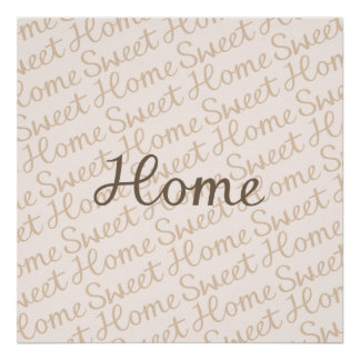 Home Sweet Home Script Design in Browns Poster