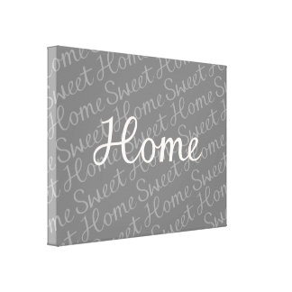 Home Sweet Home Script Design in Cream on Greys Gallery Wrap Canvas