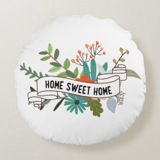 Home Sweet Home | trendy floral Round Pillow