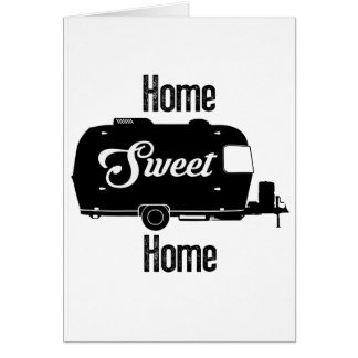 Home Sweet Home - Vintage Camper Vintage Trailer Card