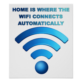 Home Wifi Funny Poster