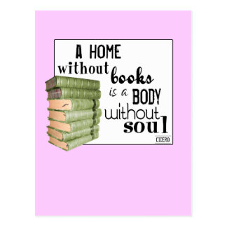 Home without Books = Body without soul Postcard