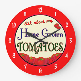 Homegrown Tomatoes Gardener Saying Wall Clock