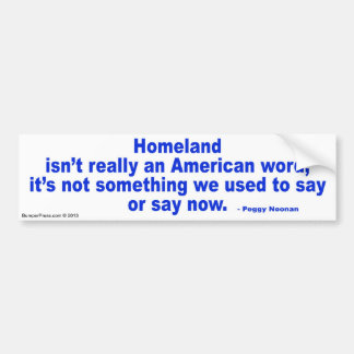 Homeland Bumper Sticker