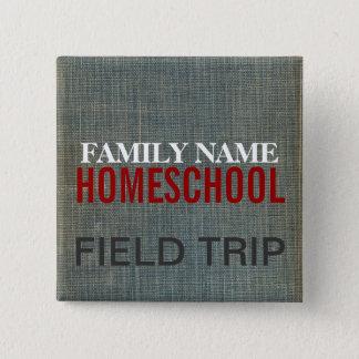 Homeschool Fieldtrip 2 Inch Square Button