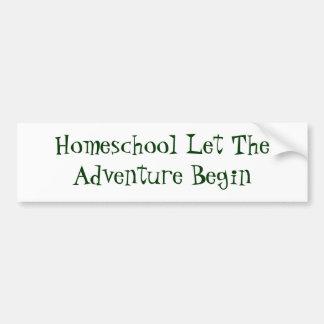 Homeschool Let TheAdventure Begin Car Bumper Sticker