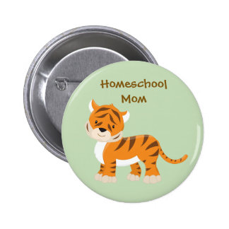 Homeschool Mom Tiger 2 Inch Round Button