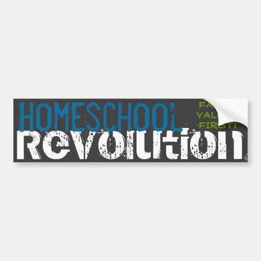 Homeschool Revolution - Family values first! Bumper Sticker