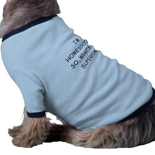 Homeschool Spirit And Humor Pet Clothing