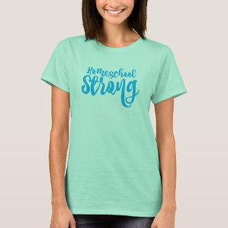Homeschool Strong T-Shirt