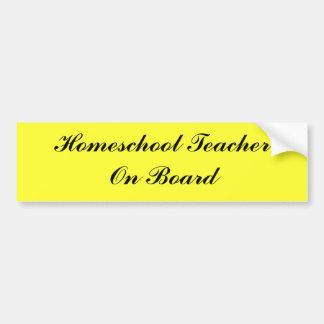Homeschool Teacher On Board Car Bumper Sticker