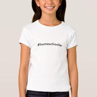 #homeschooler T-Shirt