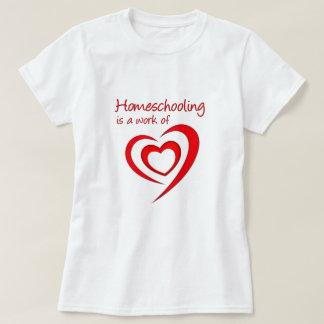 Homeschooling is a work of Heart T-Shirt