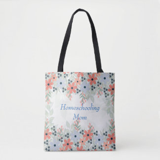 Homeschooling Mom Floral Tote Bag