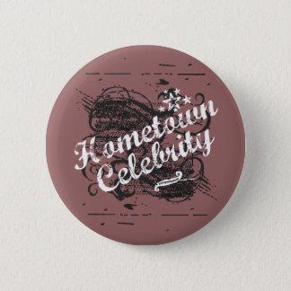 Hometown Celebrity 2 Inch Round Button