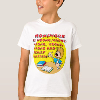 Homework is wrong! (boy) shirts